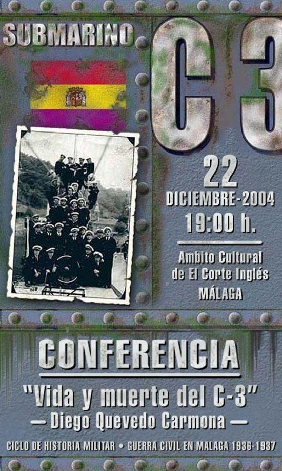 La conferencia sobre la agitada vida del submarino C-3 tendrá lugar el 22 de diciembre a las 19.30 horas, en el Ámbito Cultural de El Corte Inglés de Málaga (Imagen: Txema Prada)
