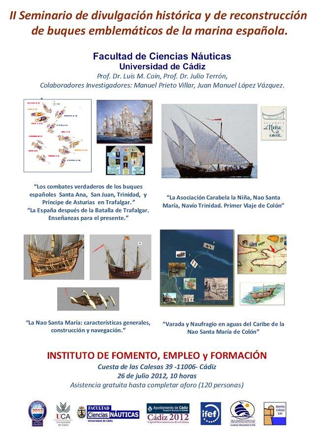 II Seminario de divulgación histórica de la Marina española y reconstrucción de buques emblemáticos