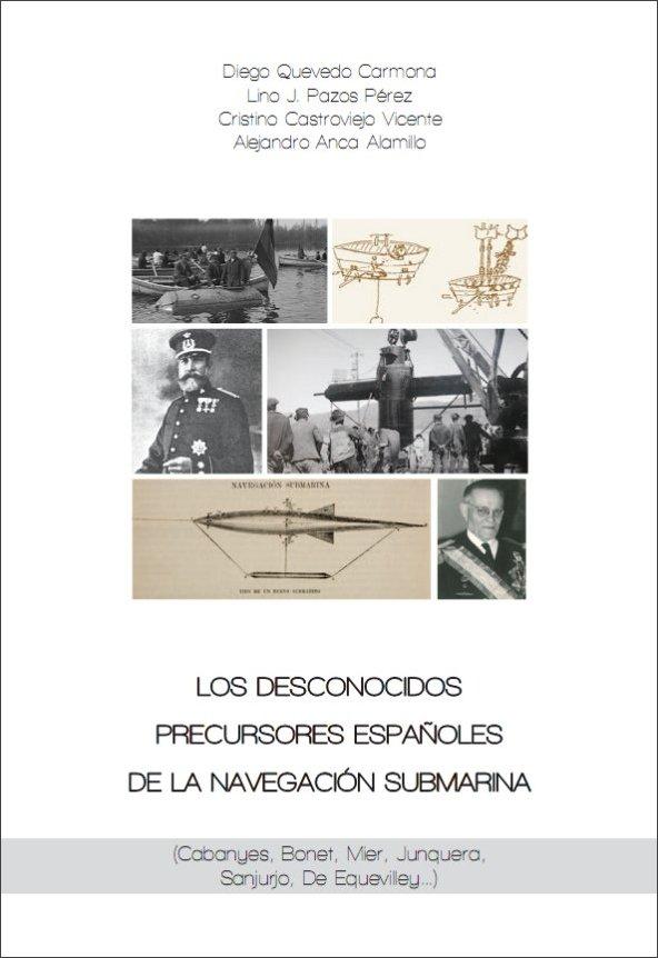 Presentación del libro «Los desconocidos precursores españoles de la navegación submarina» en Vigo
